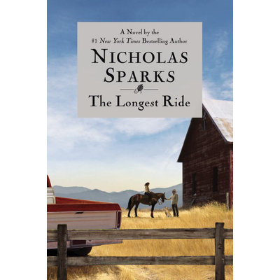 Grand Central Publishing The Longest Ride by Nicholas Sparks (Hardcover)