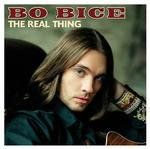 Bo Bice ~ The Real Thing (used)