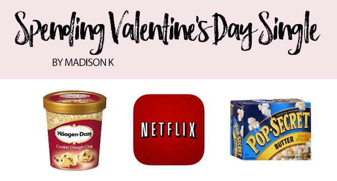 Spending Valentine's Day Single