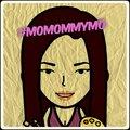 Mo Mommy Mo ..